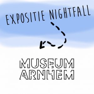 Expositie Nightfall Arnhem